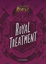 Royal Treatment (Suddenly Royal)
