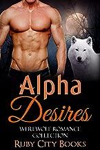 Alpha Desires: Werewolf Romance Collection