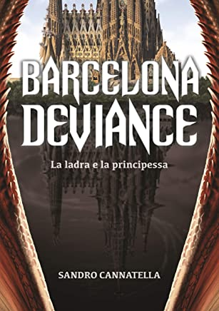 Barcelona Deviance: La ladra e la principessa