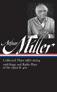 Arthur Miller: Collected Plays Vol. 3 1987-2004 (Loa #261)