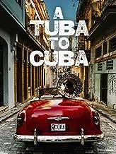 A Tuba To Cuba