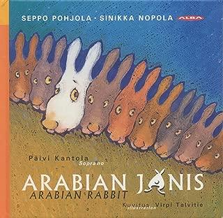 Arabian Janis (The Arabian Rabbit): Ylpea Joutsen (the Proud Swan)