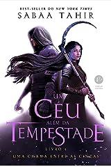 Um céu além da tempestade (Vol. 4 Uma chama entre as cinzas) (Portuguese Edition) Kindle Edition
