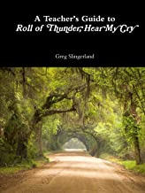 A Teacher's Guide to Roll of Thunder, Hear My Cry