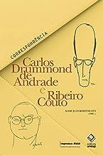 Carlos Drummond de Andrade e Ribeiro Couto: Correspondência