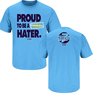 San Diego Football Fans. Proud to Be A Raiders Hater Carolina Blue (Sm-5X)
