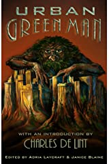 Urban Green Man: An Archetype of Renewal Kindle Edition