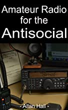 Amateur Radio for the Antisocial: It's not all about the ragchew