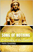 Song of Nothing: Psychology of the Esoteric