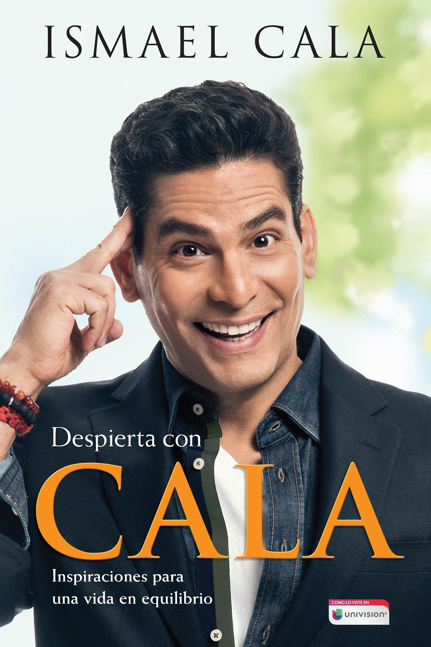 Despierta con Cala   Wake Up With Cala: Inspirations for a Balanced Life (Spanish Edition)