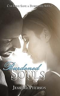 Burdened Souls (Burdened Souls Series Book 1)
