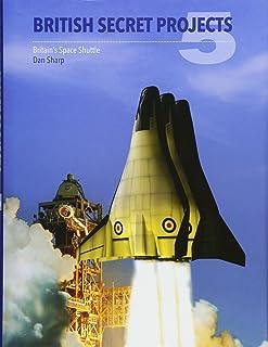 British Secret Projects: Britain's Space Shuttle