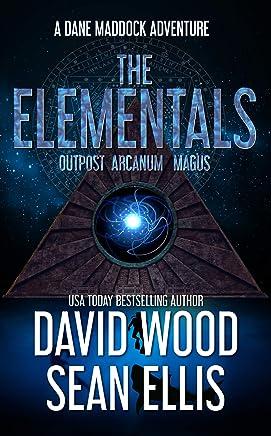 The Elementals: A Dane Maddock Adventure (Dane Maddock Universe Book 3)
