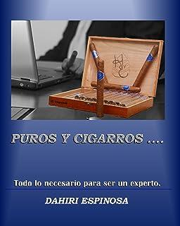 Puros y Cigarros (Spanish Edition)