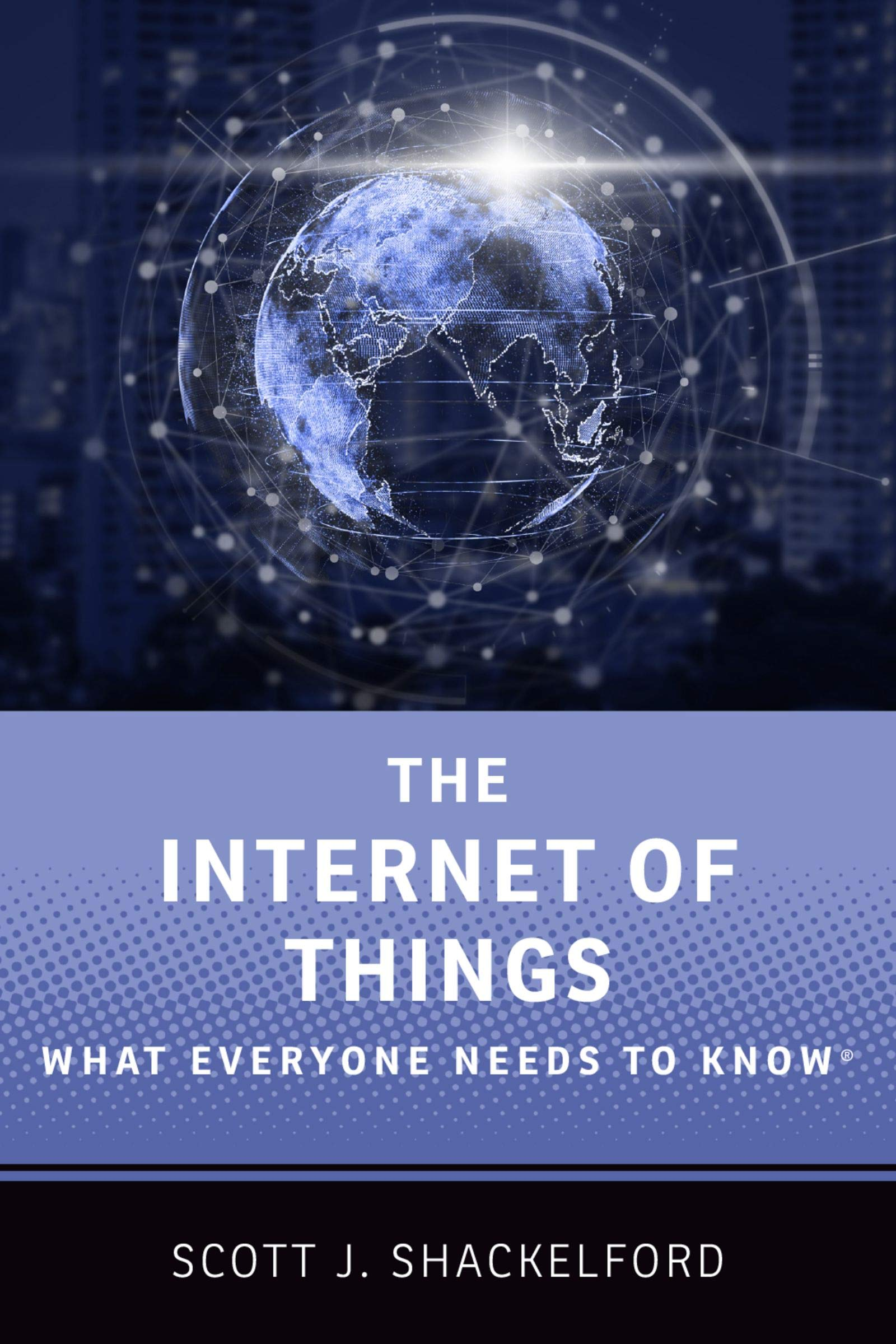 Download The Internet of Things: What Everyone Needs to Know® (English Edition)