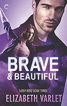 Brave & Beautiful (Sassy Boyz Book 3)