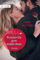 Rivalen bis zum ersten Kuss (Digital Edition) (German Edition) Kindle Edition