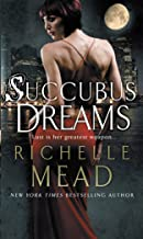 Succubus Dreams: Urban Fantasy (Georgina Kincaid Book 3)