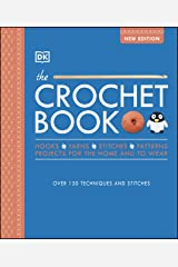 The Crochet Book: Over 130 techniques and stitches Kindle Edition