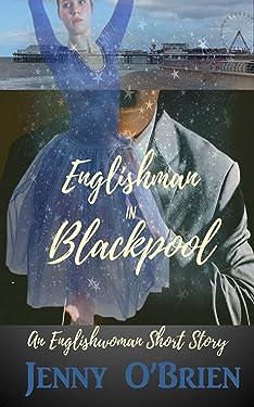 Englishman in Blackpool, Englishwoman Short Story