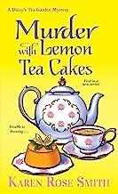 Murder with Lemon Tea Cakes (A Daisy's Tea Garden Mystery Book 1)