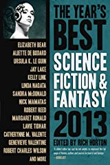 The Year's Best Science Fiction & Fantasy, 2013 Edition Kindle Edition