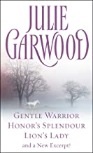 Julie Garwood Box Set: Gentle Warrior, Honor's Splendour, Lion's Lady, and a New Excerpt!