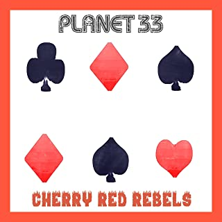 Cherry Red Rebels