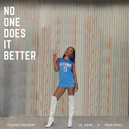 No One Does It Better (feat. Paul Wall & Lil Keke)