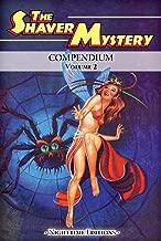 The Shaver Mystery Compendium. Volume 2