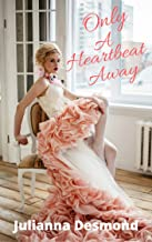 Only A Heartbeat Away: A Contemporary Christian Romance