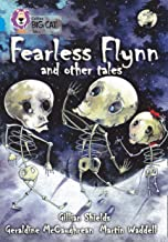 Fearless Flynn and Other Tales: Band 17/Diamond (Collins Big Cat)