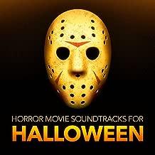 Horror Movie Soundtracks for Halloween (Horror Movie Soundtracks and Atmospheres)