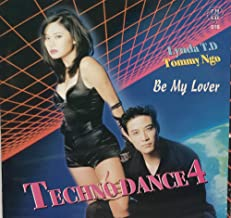 Techno Dance 4: Be My Lover