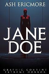 Jane Doe: Extreme Horror Kindle Edition