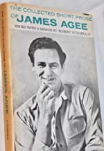 collected short prose of james agee
