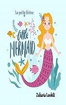 La petite Sirène: The Little Mermaid (French Edition)