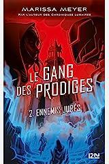 Le gang des prodiges - tome 02 Format Kindle