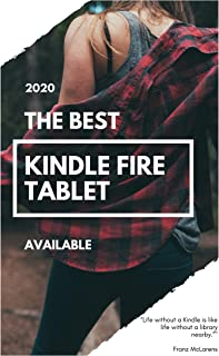 The Best Kindle Fire Tablet Available : Kindle Fire Tablet 2020
