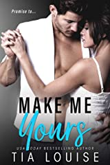 Make Me Yours: A Billionaire, Single Dad Romance (stand-alone) (Believe in Love Book 2) Kindle Edition