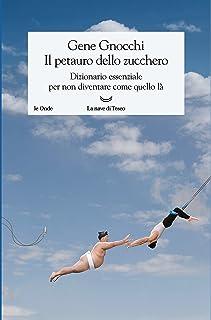 Il petauro dello zucchero (Italian Edition