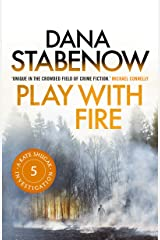 Play with Fire (A Kate Shugak Investigation Book 5) Kindle Edition