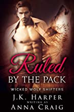 Ruled by the Pack: Tamsin & Jackson part 1 (Wicked Wolf Shifters Book 5)