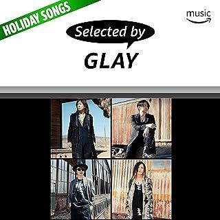 Selected by GLAY