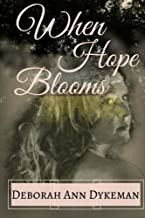When Hope Blooms