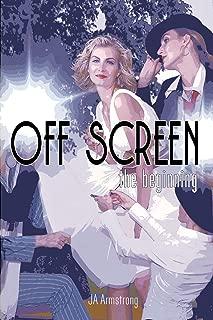 Off Screen: The Beginning (English Edition)