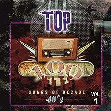 Top 100 Hits - 1940 Vol.1