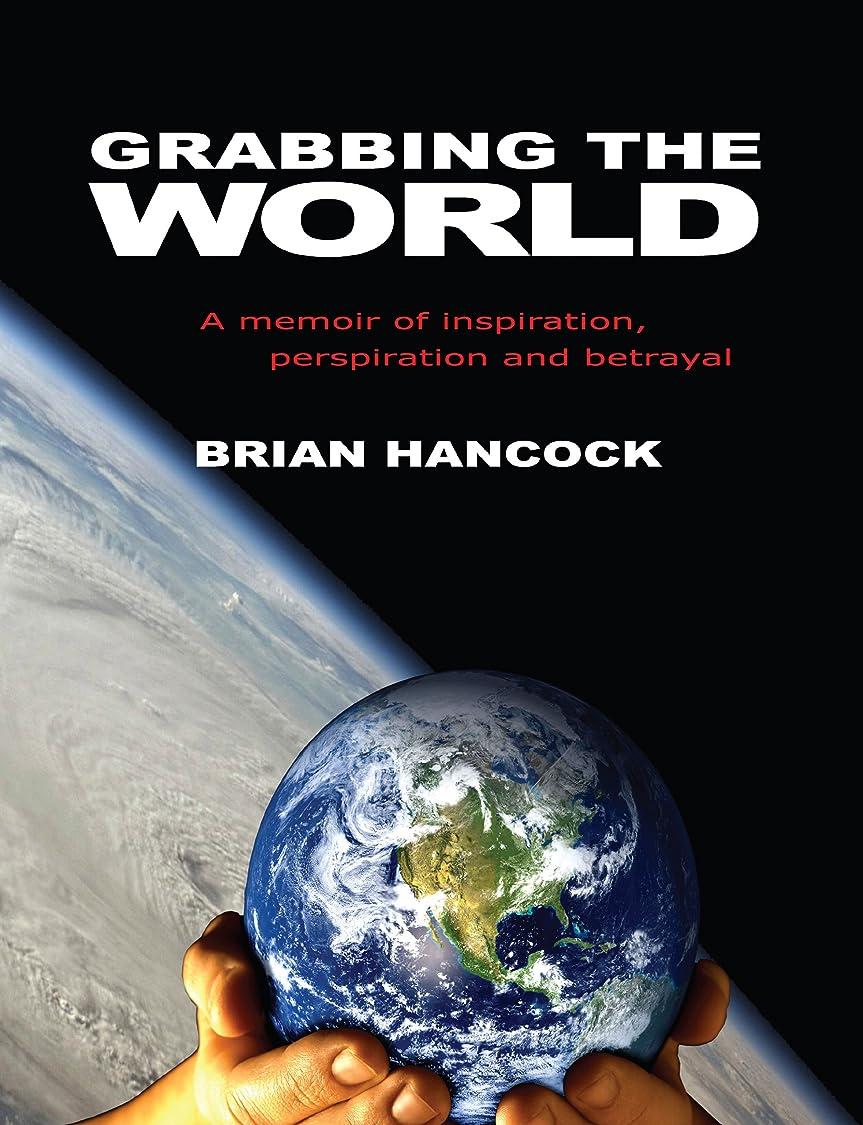お金ゆり組立Grabbing the World (English Edition)