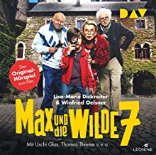 Max und die wilde 7 – Das Original-Hörspiel zum Film: Filmhörspiel mit Uschi Glas, Thomas Thieme, Nina Petri u.v.a. (1 CD)