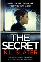 The Secret: An absolutely gripping psychological thriller Kindle Edition